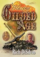 A Blazing Gilded Age (Hardback)