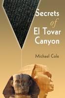 Secrets of El Tovar Canyon (Paperback)