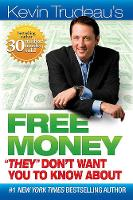 Free Money They Don't Want You to Know About (Hardback)