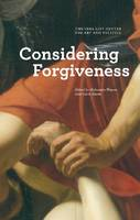 Considering Forgiveness (Paperback)