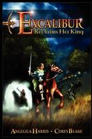Excalibur Reclaims Her King
