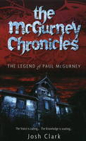 McGurney Chronicles: The Legend of Paul McGurney (Paperback)