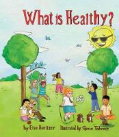 What is Healthy? (Paperback)