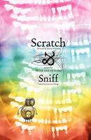 Scratch & Sniff (Paperback)