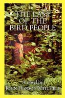 The Last of the Bird People (Paperback)