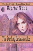 The Darling Undesirables - Darling Undesirables 1 (Paperback)