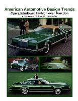 American Automotive Design Trends / Opera Windows: Fashion Over Function (Paperback)
