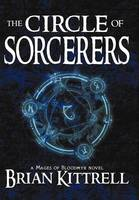 The Circle of Sorcerers: A Mages of Bloodmyr Novel: Book #1 (Hardback)