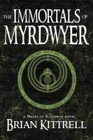 The Immortals of Myrdwyer (Paperback)
