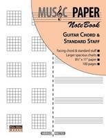 Music Paper Notebook - Guitar Chord & Standard Staff (Paperback)