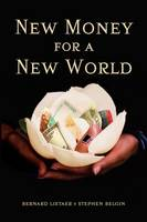 New Money for a New World (Paperback)
