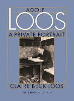 Adolf Loos A Private Portrait (Hardback)