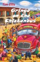 Gringo on the Chickenbus