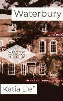 Waterbury: A Crime Novel (Paperback)