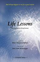 Life Lessons: Our Purpose in Being Human (Paperback)