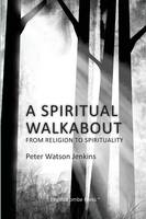 A Spiritual Walkabout (Paperback)