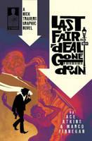 Nick Travers: Volume 1: Last Fair Deal Gone Down (Paperback)