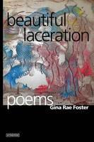 Beautiful Laceration (Paperback)