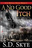 A No Good Itch (A J.J. McCall Novel): The FBI Espionage Series ( Book 3) (Paperback)