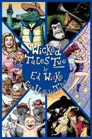 Wicked Tales Two: Even Wickeder Tales (Paperback)
