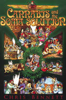 Cannabis and the Soma Solution (Paperback)