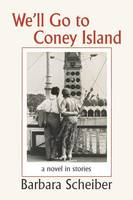 We'll Go To Coney Island (Paperback)
