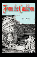 From the Cauldron (Paperback)