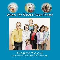 Where Do Sisters Come From? (Paperback)