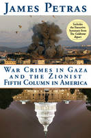 War Crimes in Gaza and the Zionist Fifth Column (Paperback)