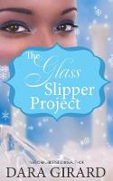 The Glass Slipper Project (Paperback)