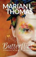 I Believe In Butterflies (Paperback)