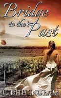 Bridge to the Past (Paperback)