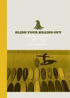 Slide Your Brains Out (Hardback)
