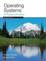Operating Systems: Principles and Practice (Paperback)