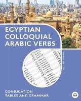 Egyptian Colloquial Arabic Verbs (Paperback)