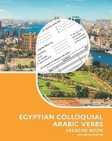 Egyptian Colloquial Arabic Verbs: Exercise Book (Paperback)
