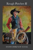 Rough Patches II (Paperback)