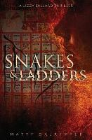 Snakes and Ladders: A Lizzy Ballard Thriller - Lizzy Ballard Thrillers 2 (Paperback)