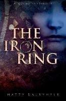The Iron Ring: A Lizzy Ballard Thriller - Lizzy Ballard Thrillers 3 (Paperback)