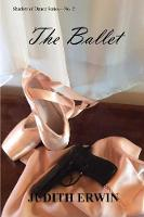 The Ballet - Shadow of Dance Series No. 2 (Paperback)