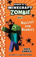 Diary of a Minecraft Zombie Book 2: Bullies and Buddies - Diary of a Minecraft Zombie 2 (Paperback)