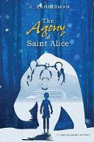 The Agony of Saint Alice (Paperback)