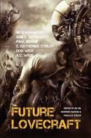 Future Lovecraft (Paperback)