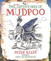 True Adventures of Mudpoo (Paperback)
