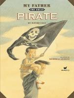 My Father the Great Pirate (Hardback)