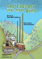 The Factory That Made Guns (Paperback)