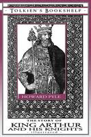 The Story of King Arthur and His Knights - Illustrated (Paperback)