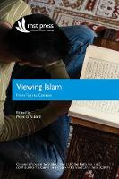 Viewing Islam: From Text to Context: Occasional Papers in the Study of Islam and Other Faiths Nos. 1 & 2 (2009 & 2010) - Csiof Occasional Papers No. 1 & 2 (2009 & 2010) (Paperback)