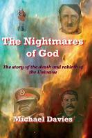 The Nightmares of God: The Story of the Death and Rebirth of the Universe (Paperback)