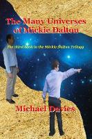 The Many Universes of Mickie Dalton (Paperback)